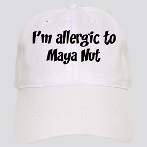 Allergic to Maya Nut Cap