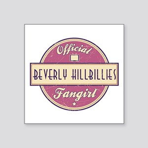 Official Beverly Hillbillies Fangirl Square Sticke