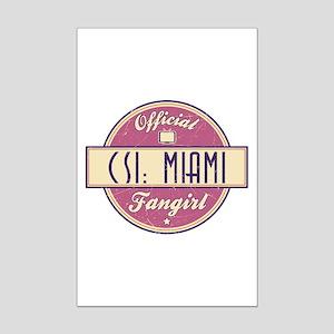 Official CSI: Miami Fangirl Mini Poster Print