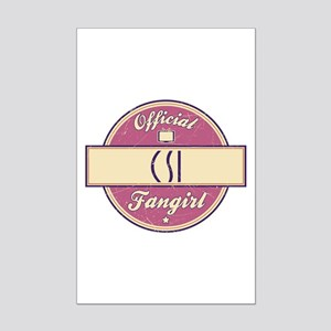 Official CSI Fangirl Mini Poster Print