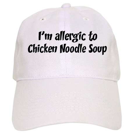 Allergic to Chicken Noodle So Cap