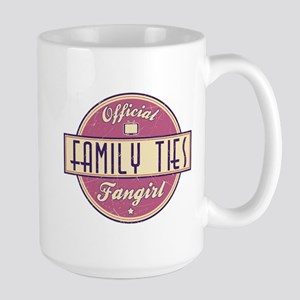 Official Family Ties Fangirl Large Mug