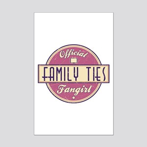 Official Family Ties Fangirl Mini Poster Print