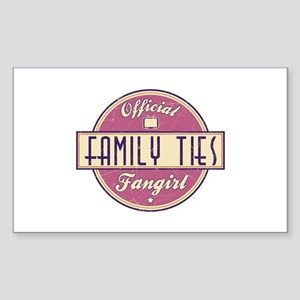 Official Family Ties Fangirl Rectangle Sticker