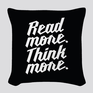 Read More Think More Woven Throw Pillow