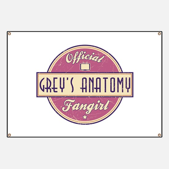 Official Grey's Anatomy Fangirl Banner