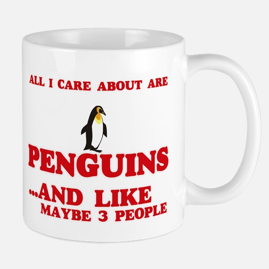 All I care about are Penguins Mugs