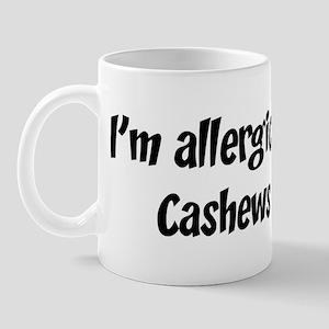 Allergic to Cashews Mug