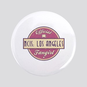 "Official NCIS: Los Angeles Fangirl 3.5"" Button"