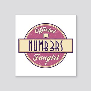 """Official Numb3rs Fangirl Square Sticker 3"""" x 3"""""""