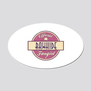 Official Rawhide Fangirl 22x14 Oval Wall Peel