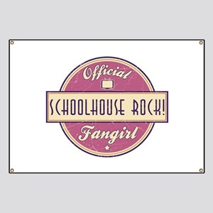 Official Schoolhouse Rock! Fangirl Banner