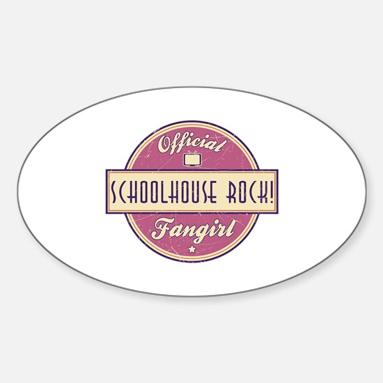 Official Schoolhouse Rock! Fangirl Oval Decal