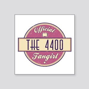 """Official The 4400 Fangirl Square Sticker 3"""" x 3"""""""