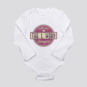 Official The L Word Fangirl Long Sleeve Infant Bod