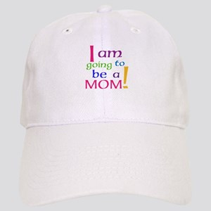 I Am Going To Be A Mom Baseball Cap