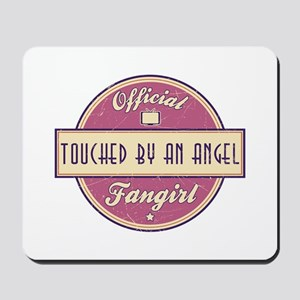 Official Touched by an Angel Fangirl Mousepad