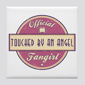 Official Touched by an Angel Fangirl Tile Coaster