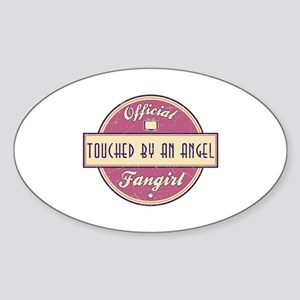 Official Touched by an Angel Fangirl Oval Sticker