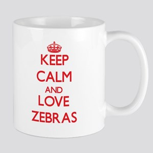 Keep calm and love Zebras Mugs