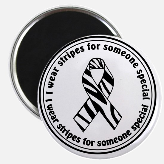 I Wear Stripes For Someone Special Magnet