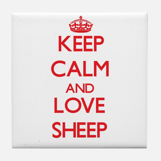 Keep calm and love Sheep Tile Coaster