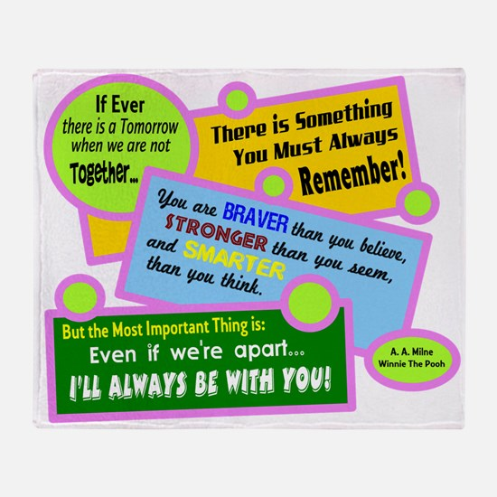 always Be With You-A. A. Milne Throw Blanket