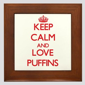 Keep calm and love Puffins Framed Tile