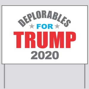 Deplorables for Trump 2020 Yard Sign