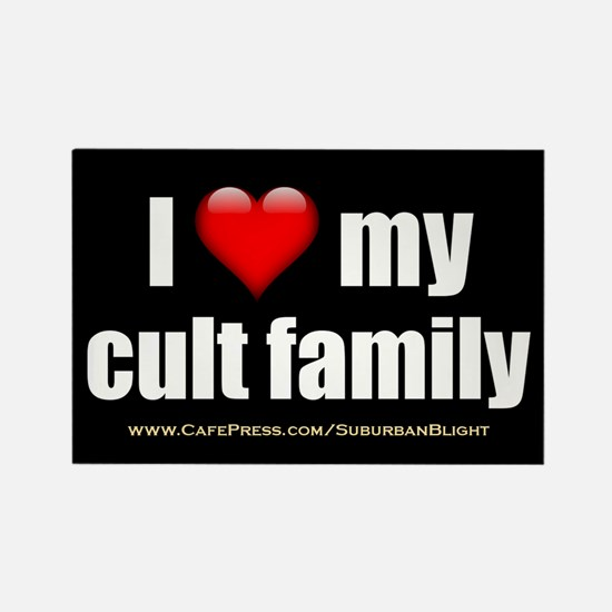 """""""Love My Cult Family"""" Rectangle Magnet"""