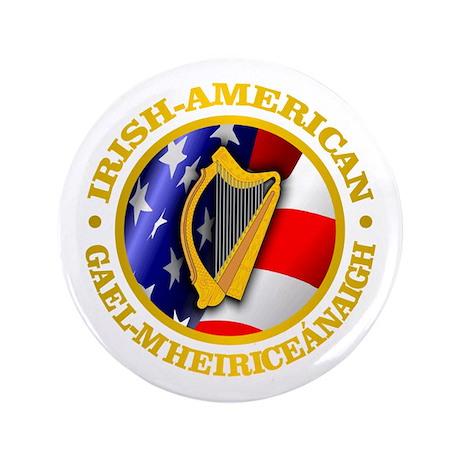 "Irish-American 3.5"" Button"