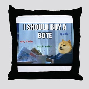 Doge needs a bote Throw Pillow