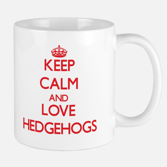 Keep calm and love Hedgehogs Mugs