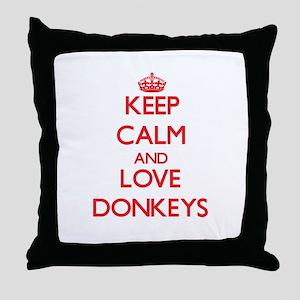 Keep calm and love Donkeys Throw Pillow