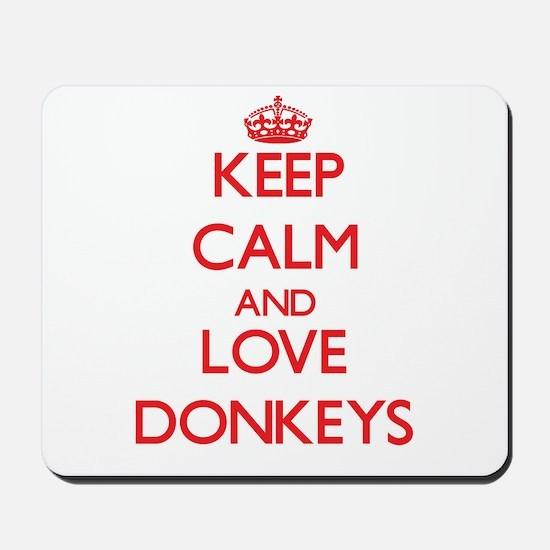 Keep calm and love Donkeys Mousepad
