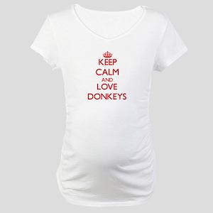 Keep calm and love Donkeys Maternity T-Shirt