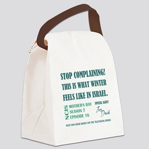 STOP COMPLAINING Canvas Lunch Bag