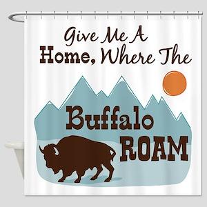 Give Me A Home, Where The Buffalo ROAM Shower Curt