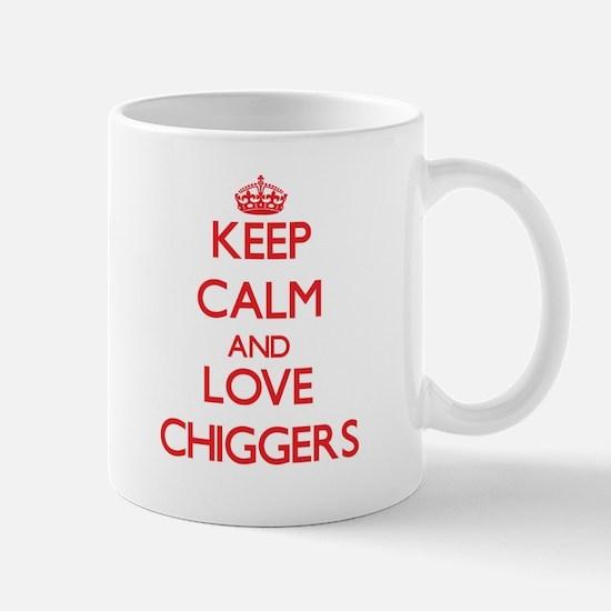Keep calm and love Chiggers Mugs