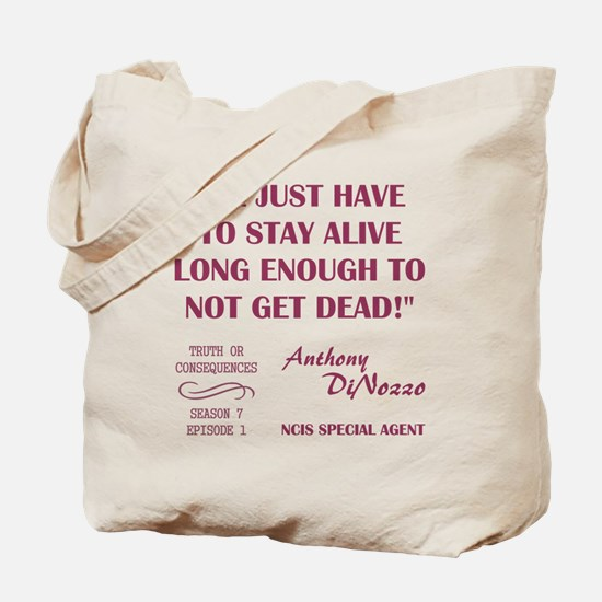 WE JUST HAVE TO... Tote Bag