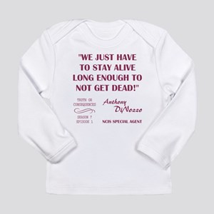 WE JUST HAVE TO... Long Sleeve T-Shirt