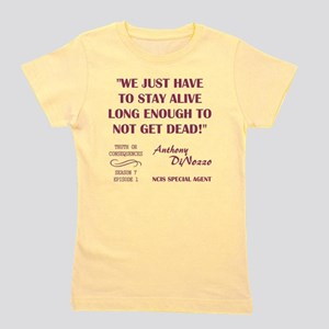 WE JUST HAVE TO... Girl's Tee