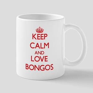 Keep calm and love Bongos Mugs