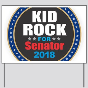 Kid Rock for Senator 2018 Yard Sign