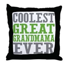 Coolest Great Grandmama Ever Throw Pillow