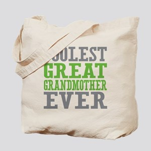 Coolest Great Grandmother Ever Tote Bag
