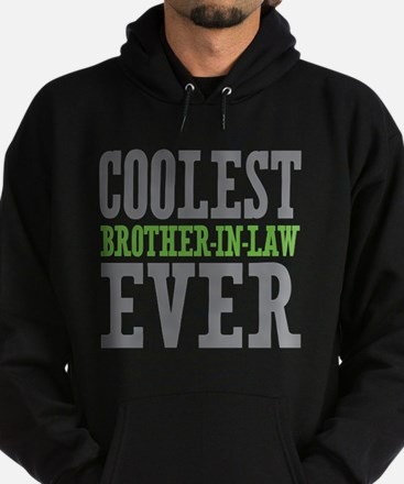 Coolest Brother-In-Law Ever Hoodie (dark)