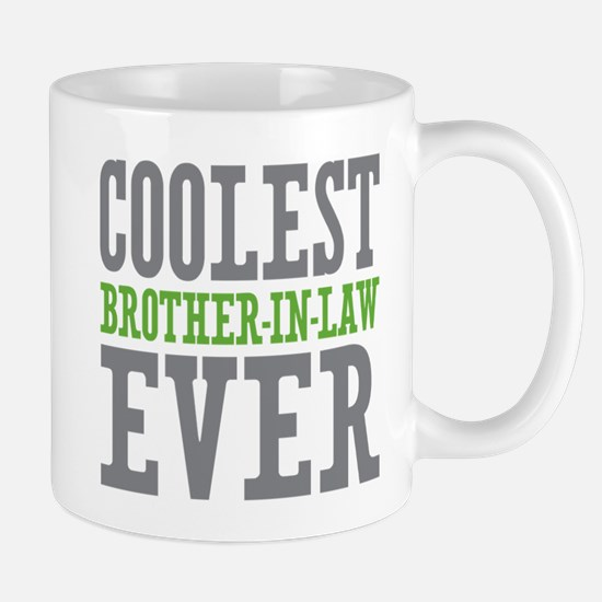 Coolest Brother-In-Law Ever Mug