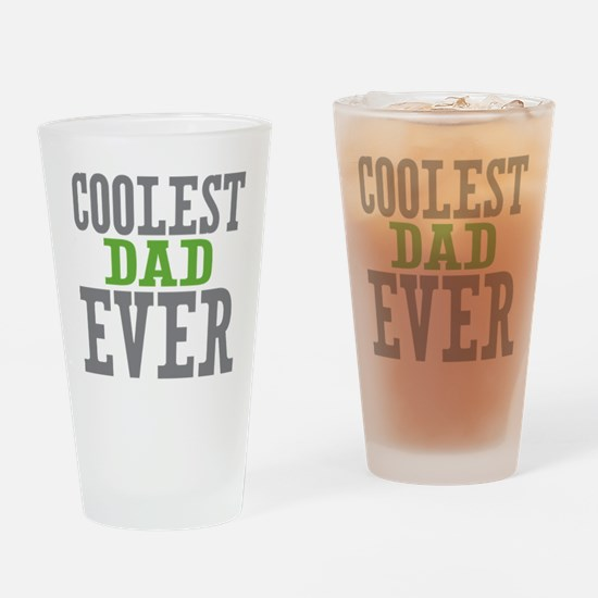 Coolest Dad Ever Drinking Glass