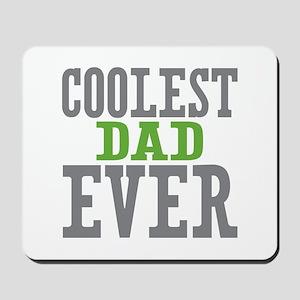 Coolest Dad Ever Mousepad
